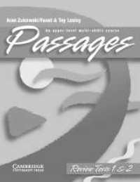 Passages  1 & 2 Review Tests + Cass