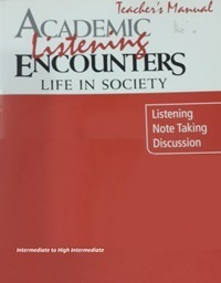 Academic Encounters Life in Society Listening Teacher's Manual