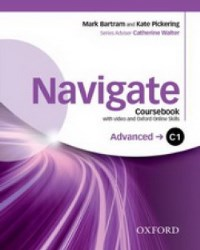 NAVIGATE C1 ADVANCED Coursebook + DVD+Oxford Online Skills