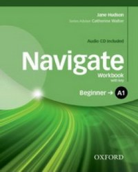 NAVIGATE A1 BEGINNER Workbook with key + Audio CD