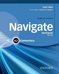 NAVIGATE A2 ELEMENTARY Workbook with key + Audio CD