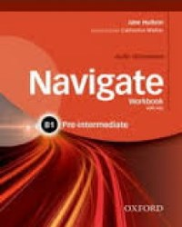 NAVIGATE B1 PRE-INTERMEDIATE Workbook with key + Audio CD