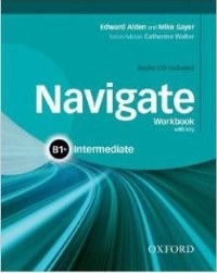 NAVIGATE B1+ INTERMEDIATE Workbook with key + Audio CD