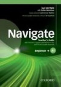 NAVIGATE A1 BEGINNER Teacher's Guide + Resource Disc