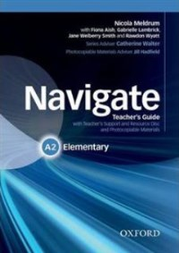 NAVIGATE A2 ELEMENTARY Teacher's Guide + Resource Disc
