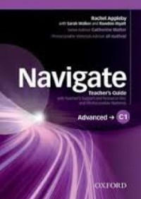 NAVIGATE C1 ADVANCED Teacher's Guide + Resource Disc