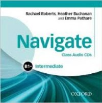 NAVIGATE B1+ INTERMEDIATE Class Audio CDs