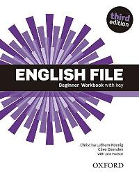 ENGLISH FILE BEGINNER 3E Workbook W/Key