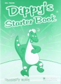 Dippy's Adventures  Teacher's Book Starter