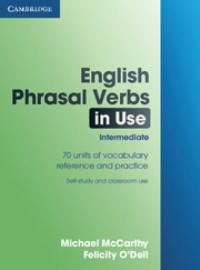 English Phrasal Verbs in Use Intermediate with answers