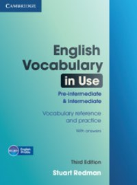 English Vocabulary in Use Pre-intermediate & Intermediate with Answers
