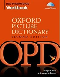 Oxford Picture Dictionary Second Edition Low-Intermediate Workbook