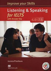 Improve your IELTS Listening and Speaking Skills 6.0-7.5