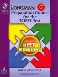 Longman Preparation Course for the TOEFL Test iBT LISTENING + Audio CDs + CD-ROM + Answer Key