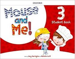 Mouse and Me! 3 Pupil's Book