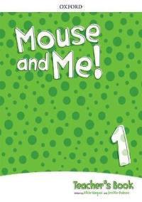 Mouse and Me! 1 Teacher's Book