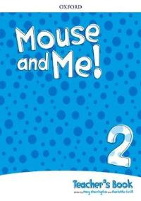 Mouse and Me! 2 Teacher's Book