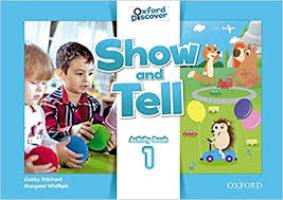 Oxford Show and Tell: Level 1. Activity Book