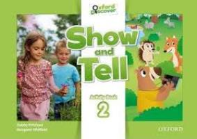 Oxford Show and Tell: Level 2. Activity Book