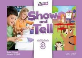 Oxford Show and Tell: Level 3. Activity Book