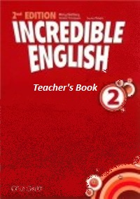 Incredible English 2nd Ed Level 2 Teacher's Book