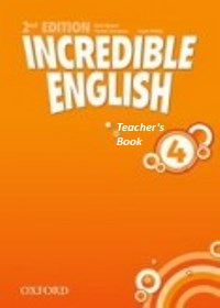 Incredible English 2nd Ed Level 4 Teacher's Book