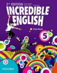 Incredible English 2nd Ed Level 5 Class Book