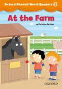 Oxford Phonics World 2 AT THE FARM