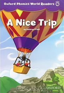 Oxford Phonics World 4 NICE TRIP