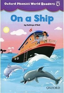 Oxford Phonics World 4 ON A SHIP