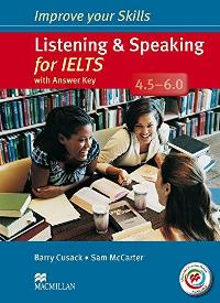 Improve your IELTS Listening and Speaking Skills 4.5-6.0