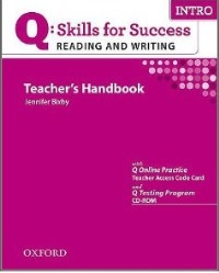 Q SKILLS FOR SUCCESS Reading and Writing Intro Teacher's Handbook