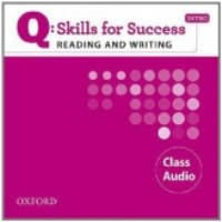 Q SKILLS FOR SUCCESS Reading and Writing Intro Class CDs