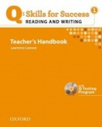 Q SKILLS FOR SUCCESS Reading and Writing 1 Teacher's Handbook