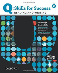 Q SKILLS FOR SUCCESS Reading and Writing 2