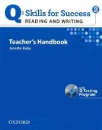 Q SKILLS FOR SUCCESS Reading and Writing 2 Teacher's Handbook