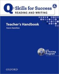 Q SKILLS FOR SUCCESS Reading and Writing 4 Teacher's Handbook