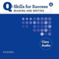 Q SKILLS FOR SUCCESS Reading and Writing 4 Class CDs