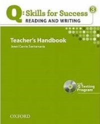 Q SKILLS FOR SUCCESS Reading and Writing 3 Teacher's Handbook