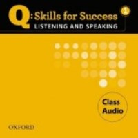 Q SKILLS FOR SUCCESS Listening and Speaking 1 Class CDs