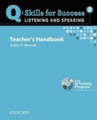 Q SKILLS FOR SUCCESS Listening and Speaking 2 Teacher's Handbookook