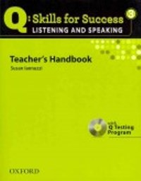 Q SKILLS FOR SUCCESS Listening and Speaking 3 Teacher's Handbook