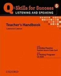 Q SKILLS FOR SUCCESS Listening and Speaking 5 Teacher's Handbook